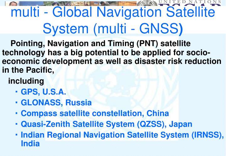 multi - Global Navigation Satellite System (multi - GNSS