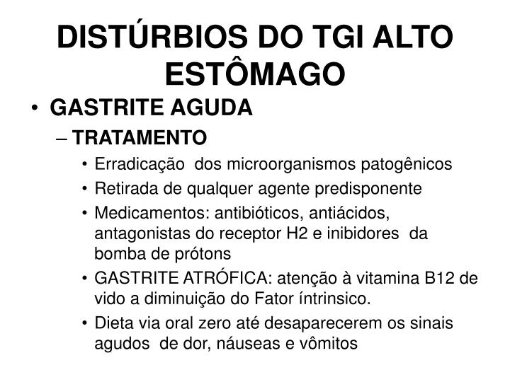 DISTÚRBIOS DO TGI ALTO