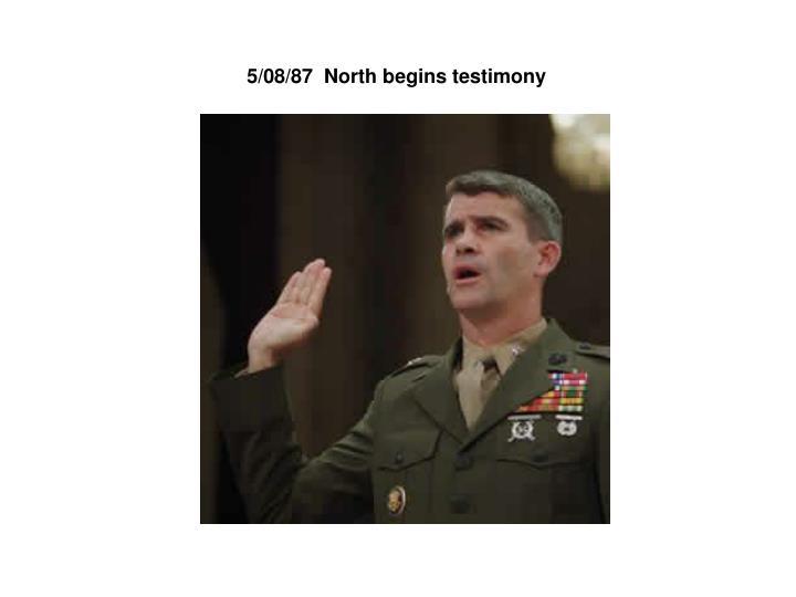 5/08/87  North begins testimony