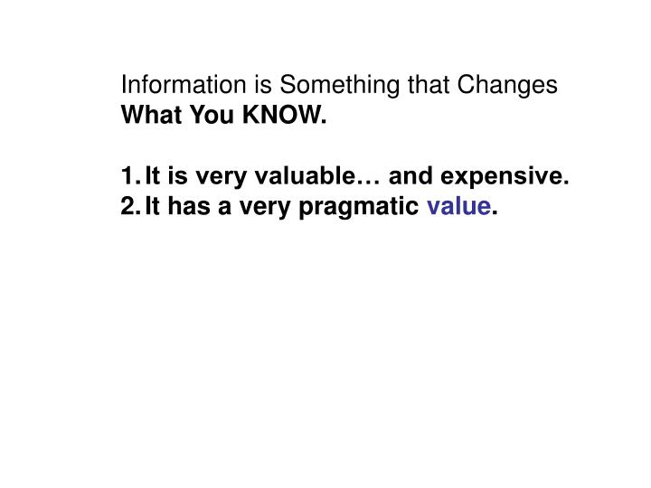 Information is Something that Changes