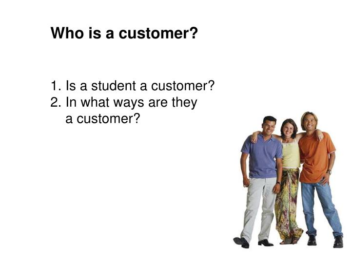 Who is a customer?
