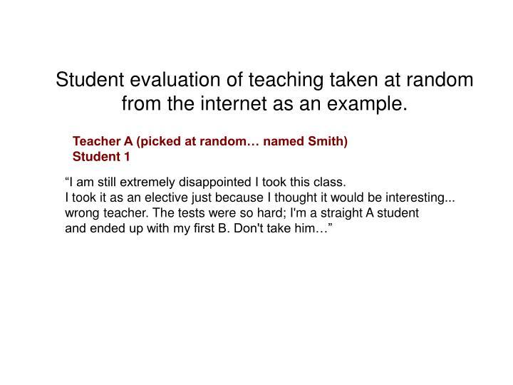 Student evaluation of teaching taken at random