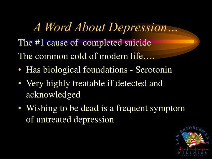 A Word About Depression…