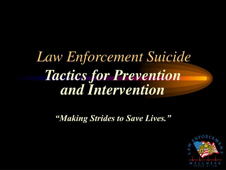 Law enforcement suicide