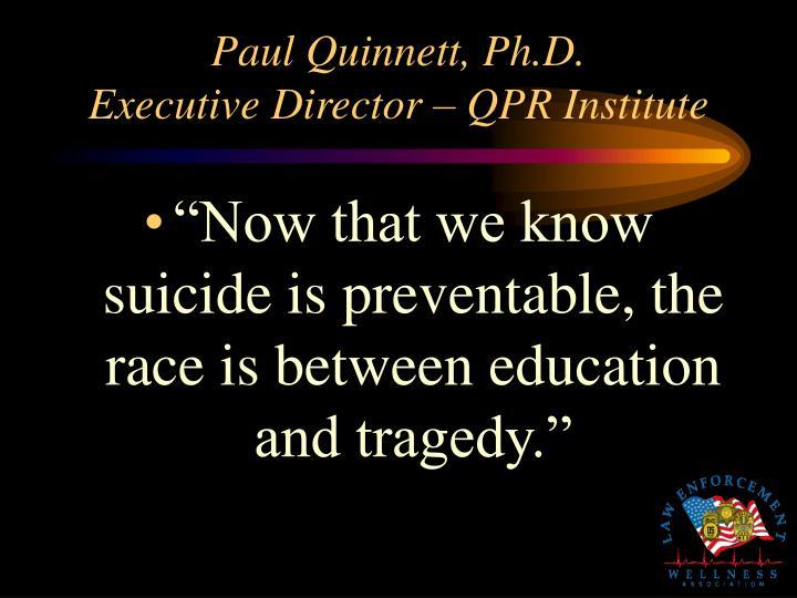 Paul Quinnett, Ph.D.