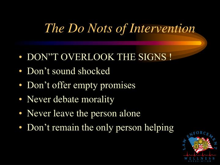 The Do Nots of Intervention