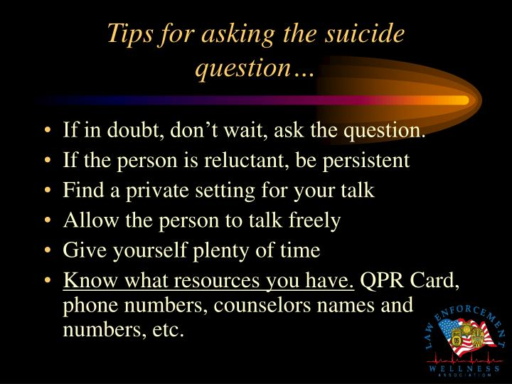 Tips for asking the suicide question…