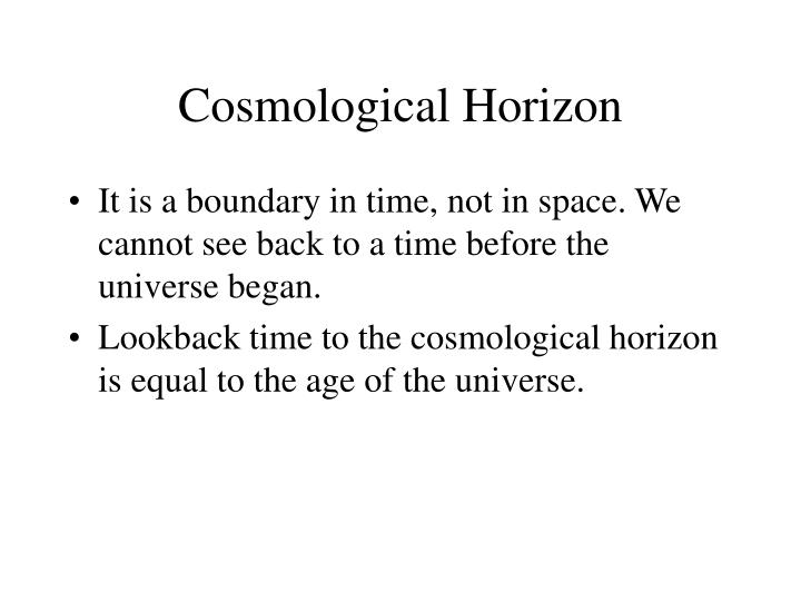 Cosmological Horizon