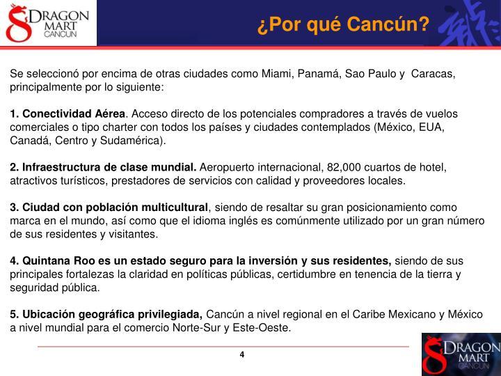 ¿Por qué Cancún?