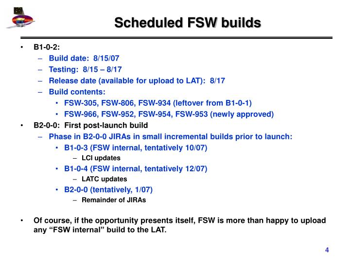 Scheduled FSW builds