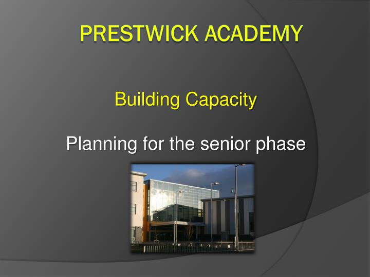 Building capacity planning for the senior phase