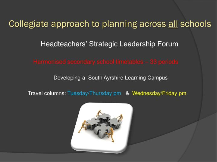 Collegiate approach to planning across