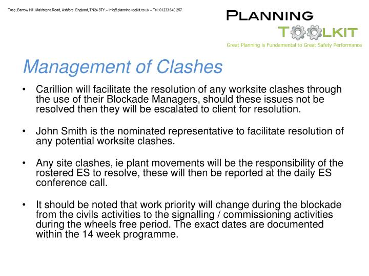 Management of Clashes