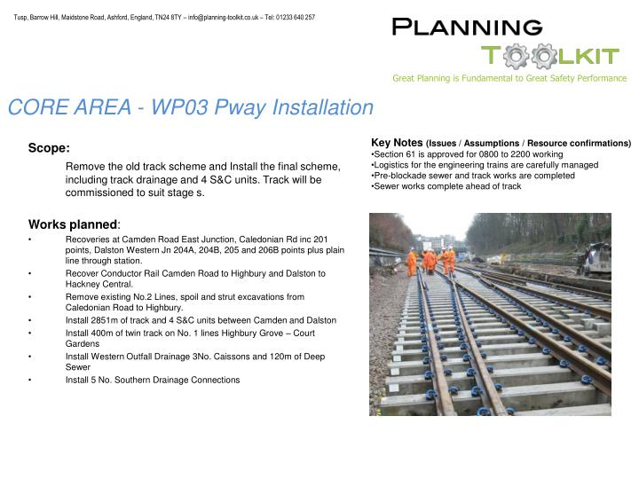 CORE AREA - WP03 Pway Installation
