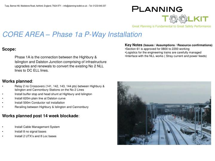CORE AREA – Phase 1a P-Way Installation