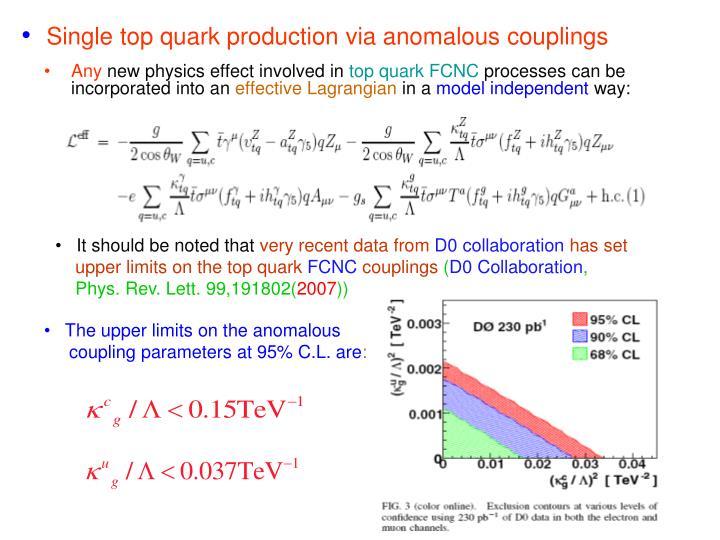 Single top quark production via anomalous couplings