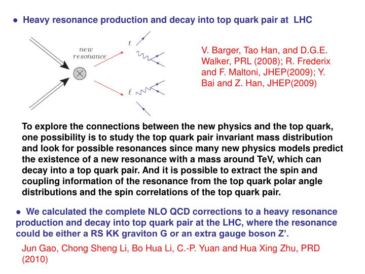 Heavy resonance production and decay into top quark pair at  LHC