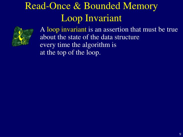 Read-Once & Bounded Memory