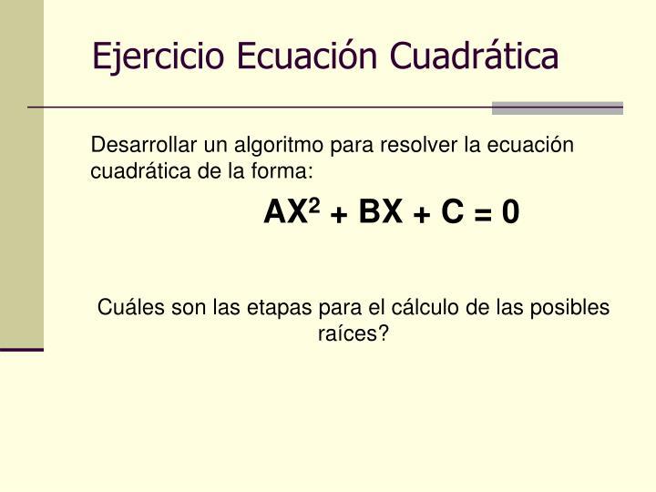 Ejercicio Ecuación Cuadrática