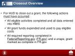 closeout overview