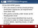 hprp closeout progress