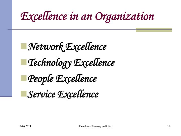 Excellence in an Organization