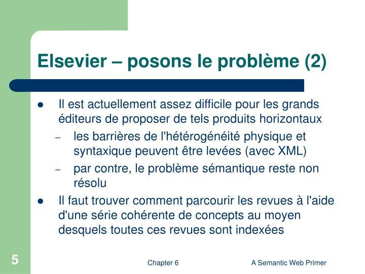 Elsevier – posons le problème (2)