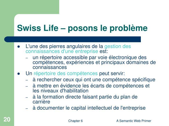 Swiss Life – posons le problème