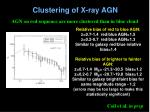 clustering of x ray agn2