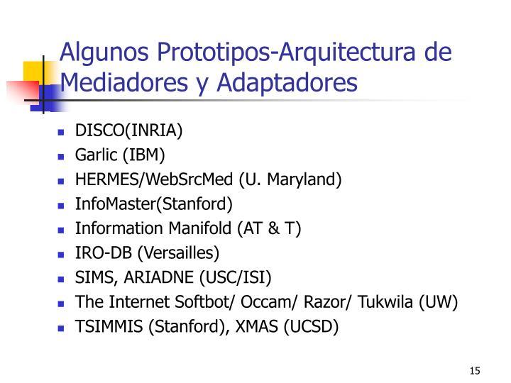Algunos Prototipos-Arquitectura de Mediadores y Adaptadores