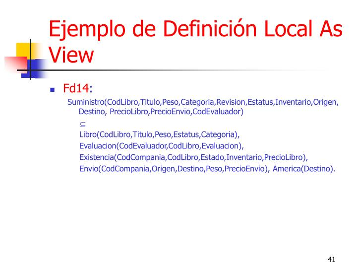 Ejemplo de Definición Local As View