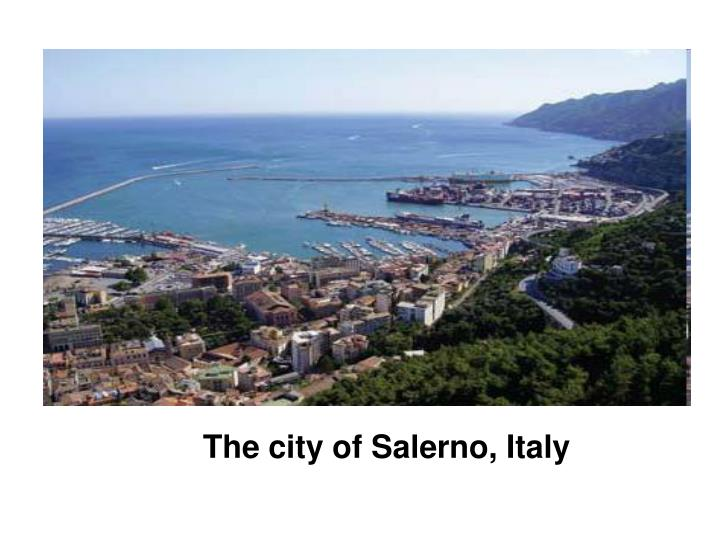 The city of Salerno, Italy