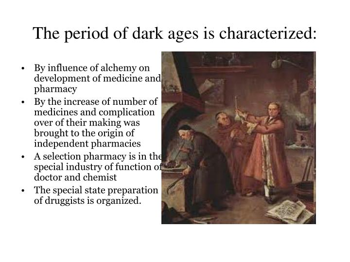 The period of dark ages is characterized