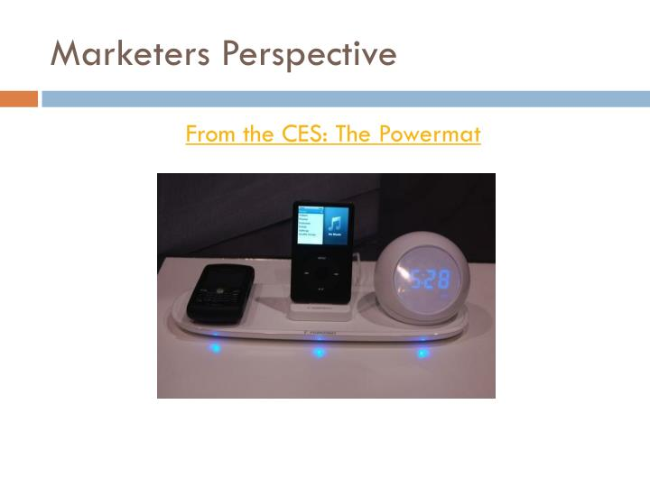 Marketers Perspective