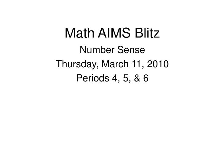 Math aims blitz