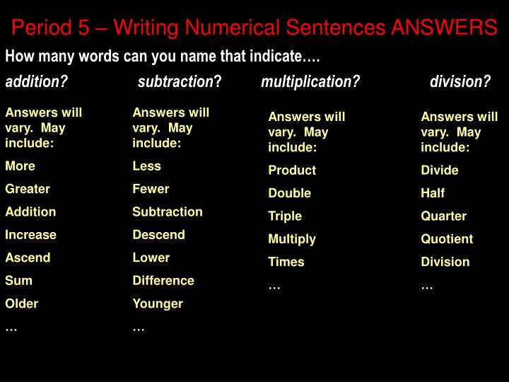 Period 5 – Writing Numerical Sentences ANSWERS
