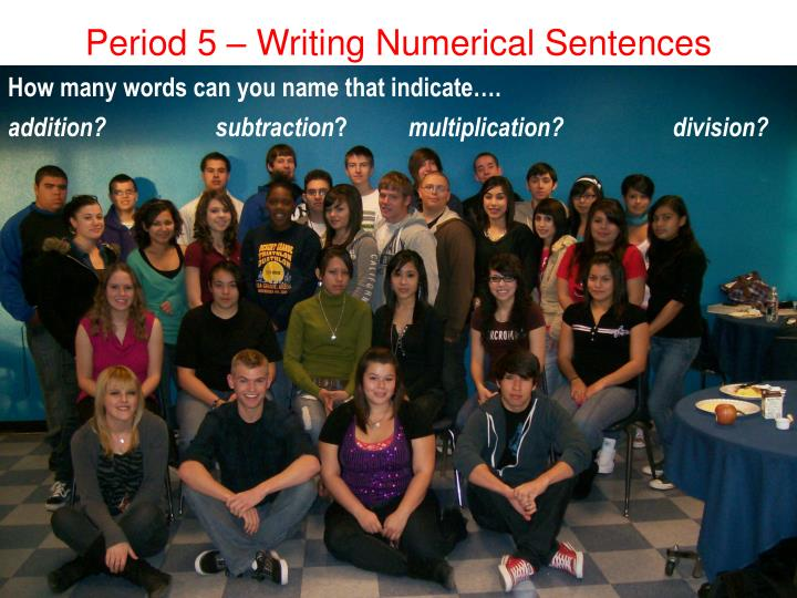 Period 5 writing numerical sentences