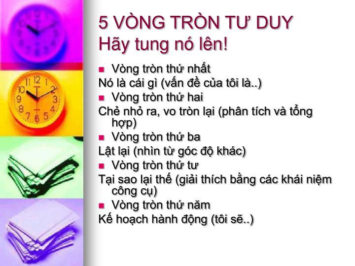 5 VÒNG TRÒN TƯ DUY