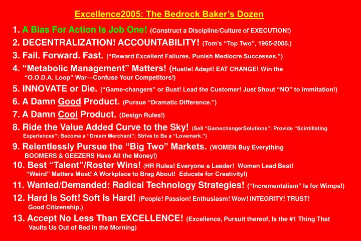 Excellence2005: The Bedrock Baker's Dozen