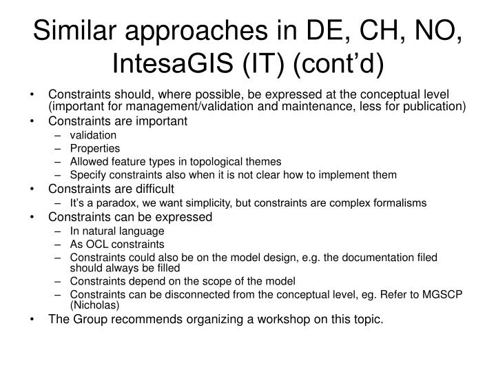 Similar approaches in DE, CH, NO, IntesaGIS (IT) (cont'd)