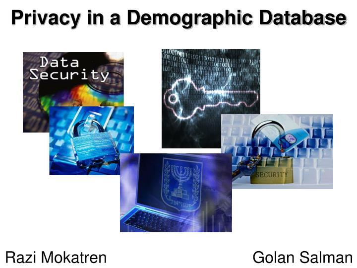 Privacy in a Demographic Database