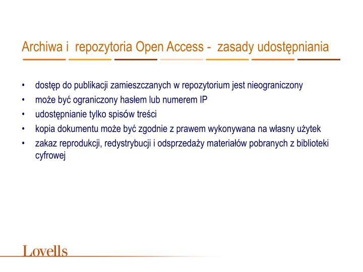 Archiwa i repozytoria Open Access -  zasady udostępniania