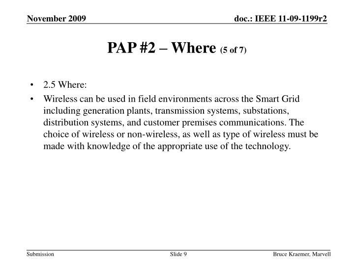 PAP #2 – Where