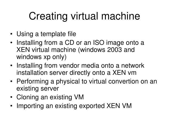 Creating virtual machine