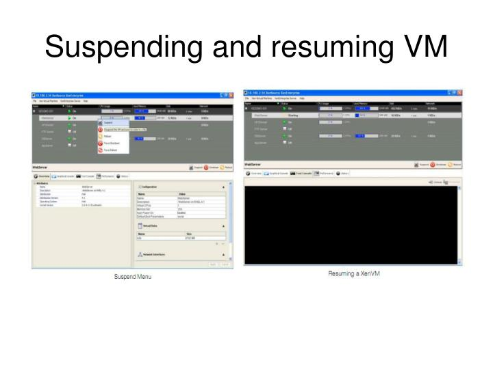 Suspending and resuming VM