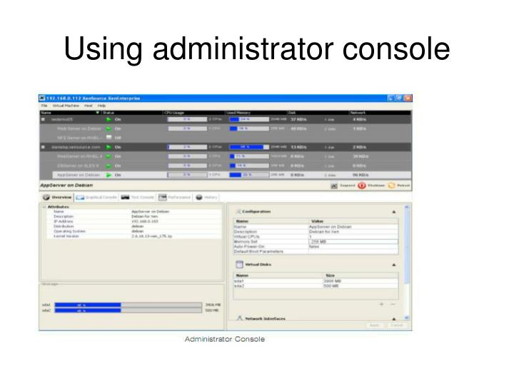 Using administrator console