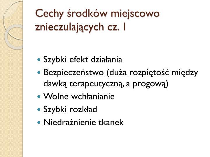 Cechy środków miejscowo znieczulających cz. 1