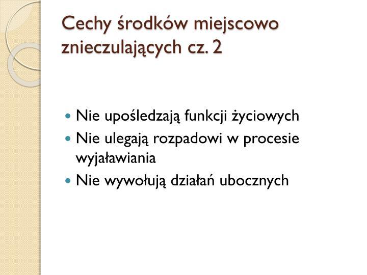 Cechy środków miejscowo znieczulających cz. 2