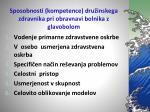 sposobnosti kompetence dru inskega zdravnika pri obravnavi bolnika z glavobolom