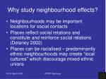 why study neighbourhood effects